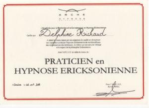Diplome de praticienne en hypnose Ericksonienne.